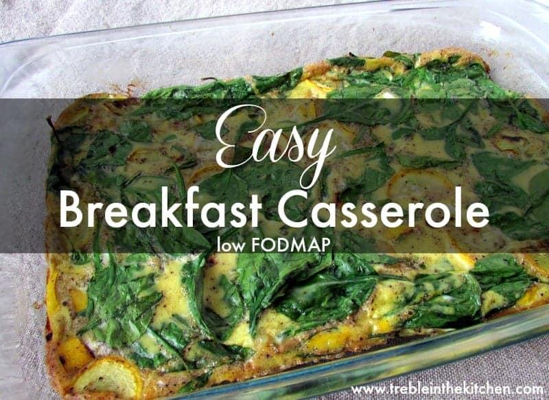 Easy Breakfast Casserole 2 Treble in the Kitchen gluten free, low fodmap, clean eating