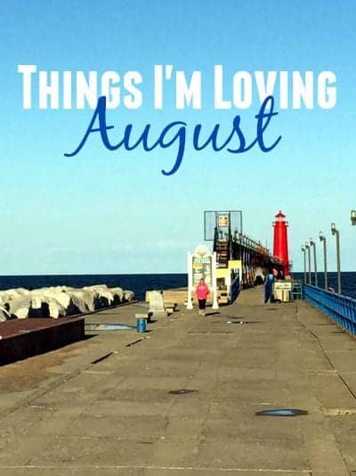Things I'm Loving August from Treble in the Kitchen