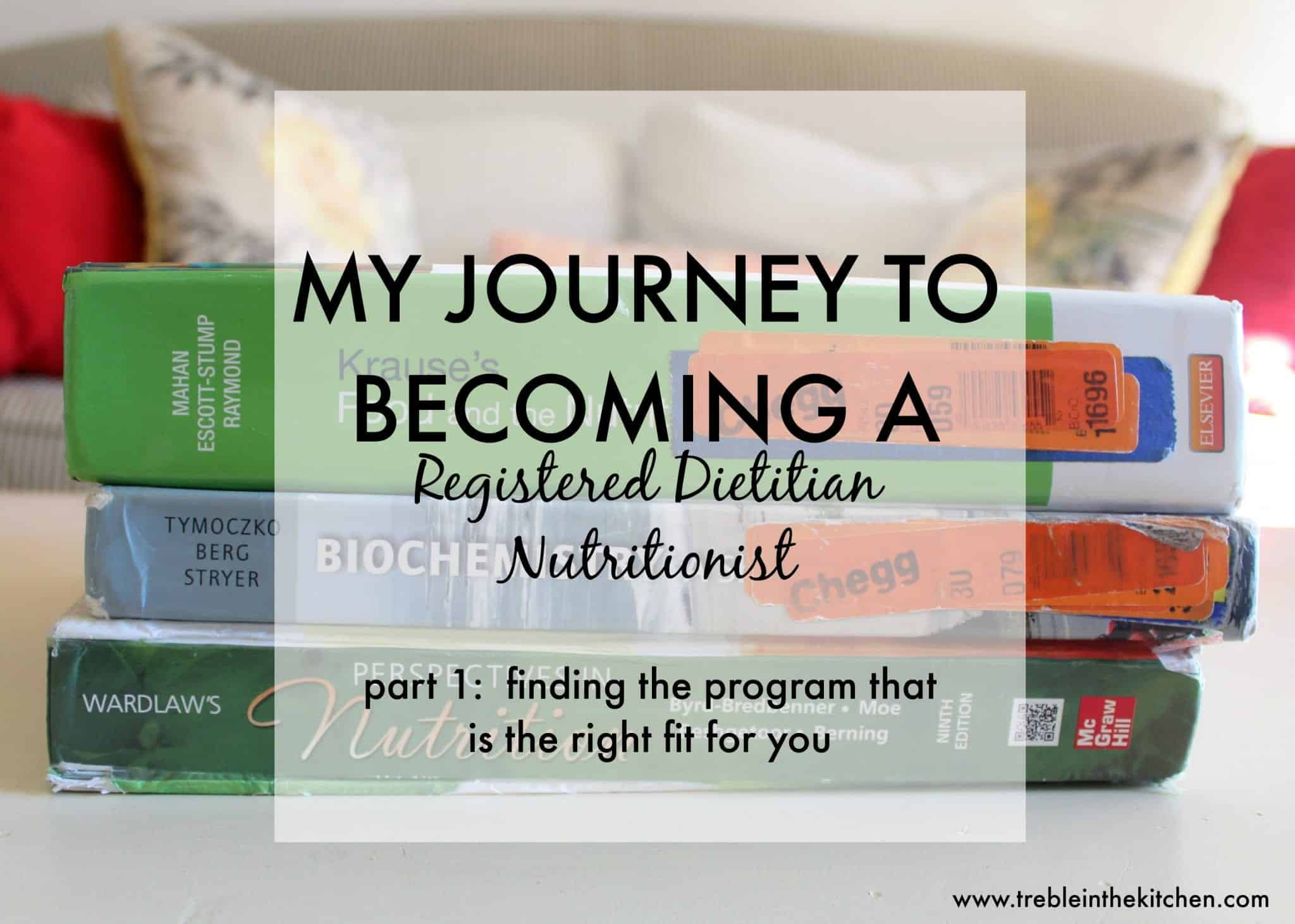 How to Become a Registered Dietitian Nutritionist from Treble in the Kitchen