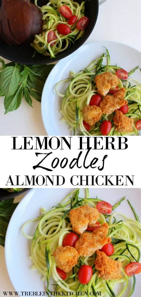 Lemon Herb Zoodles with Almond Chicken from Treble in the Kitchen paleo, gluten free, grain free, dairy free