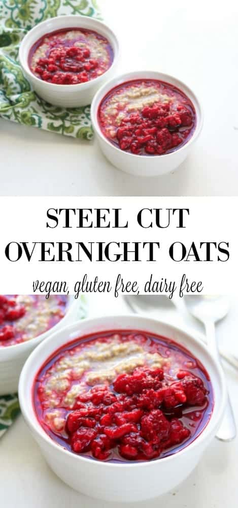 Steel Cut Overnight Oats - vegan, gluten free, dairy free, low FODMAP