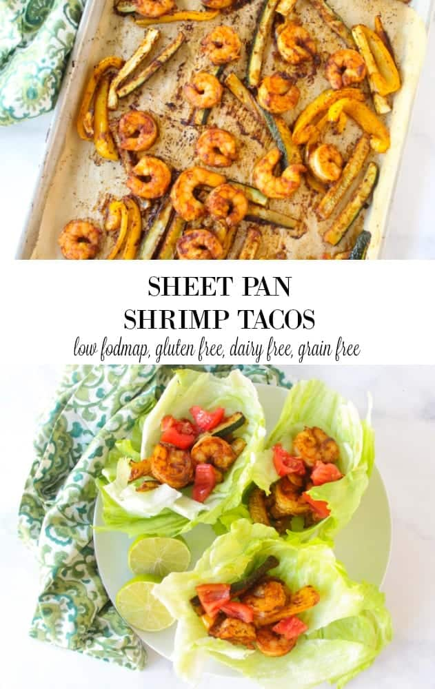 low fodmap sheet pan shrimp tacos - low fodmap taco #lowfodmap #sheetpan #onepan #easydinner #glutenfree #grainfree #dairyfree