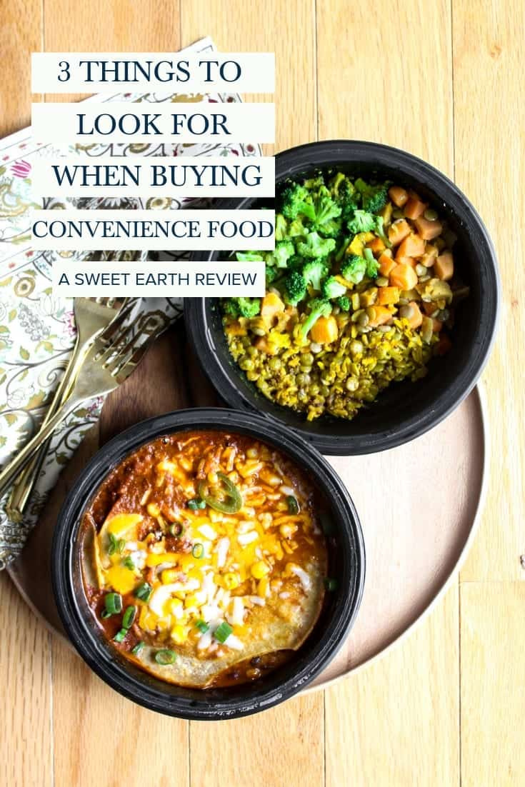 Sweet Earth Foods 3 Things To Look For When Buying Healthy Convenience Food #kroger #sweetearthfoods #sweetearth #ConsciousbyChoice