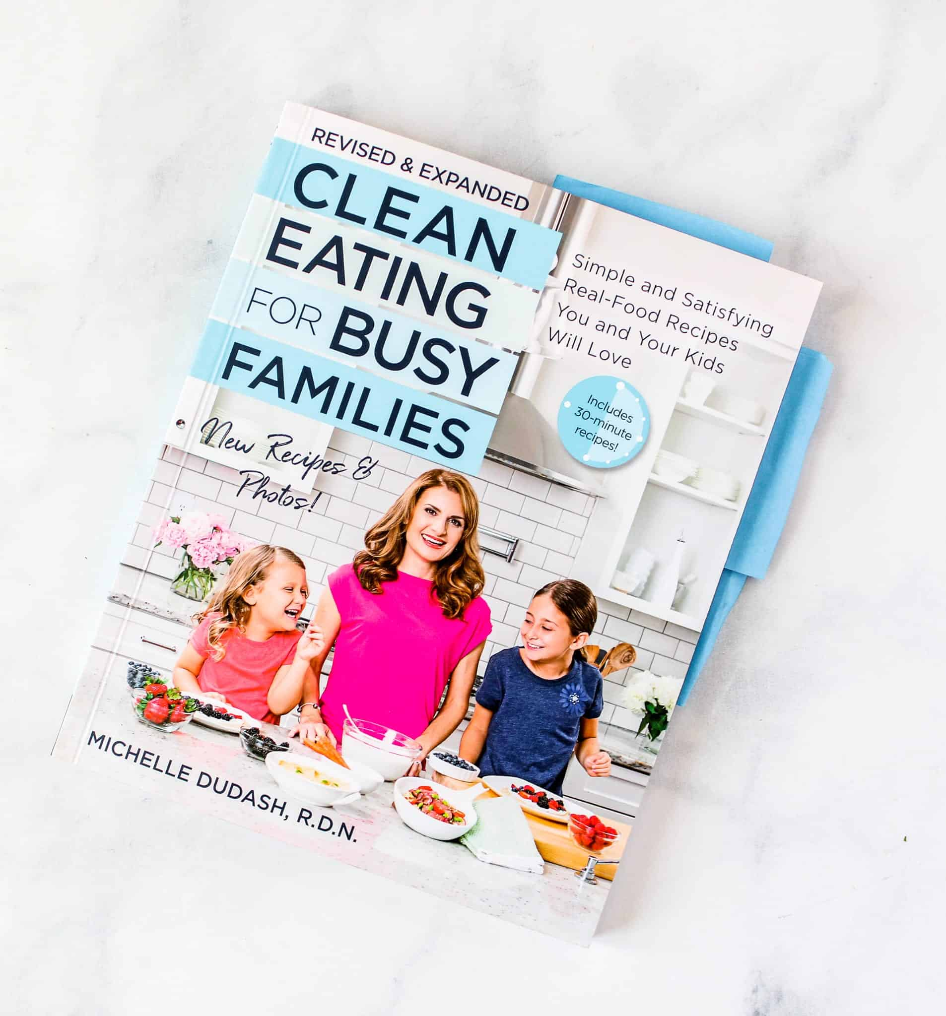 Clean Eating for Busy Families by Michelle Dudash