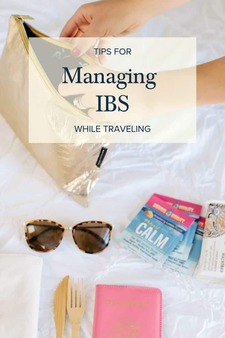 Tips for Managing IBS While Traveling #lowfodmap #ibs #digestivehealth